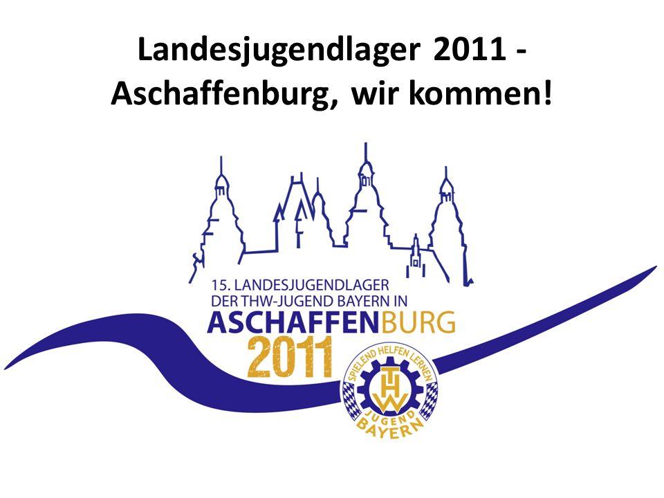Landesjugendlager 2011 - Aschaffenburg, wir kommen!