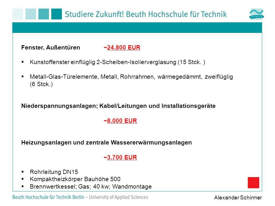 Fenster, Außentüren ~24.800 EUR Kunstoffenster einflüglig 2-Scheiben-Isolierverglasung (15 Stck. ) Metall-Glas-Türelemente, Metall, Rohrrahmen, wärmeg