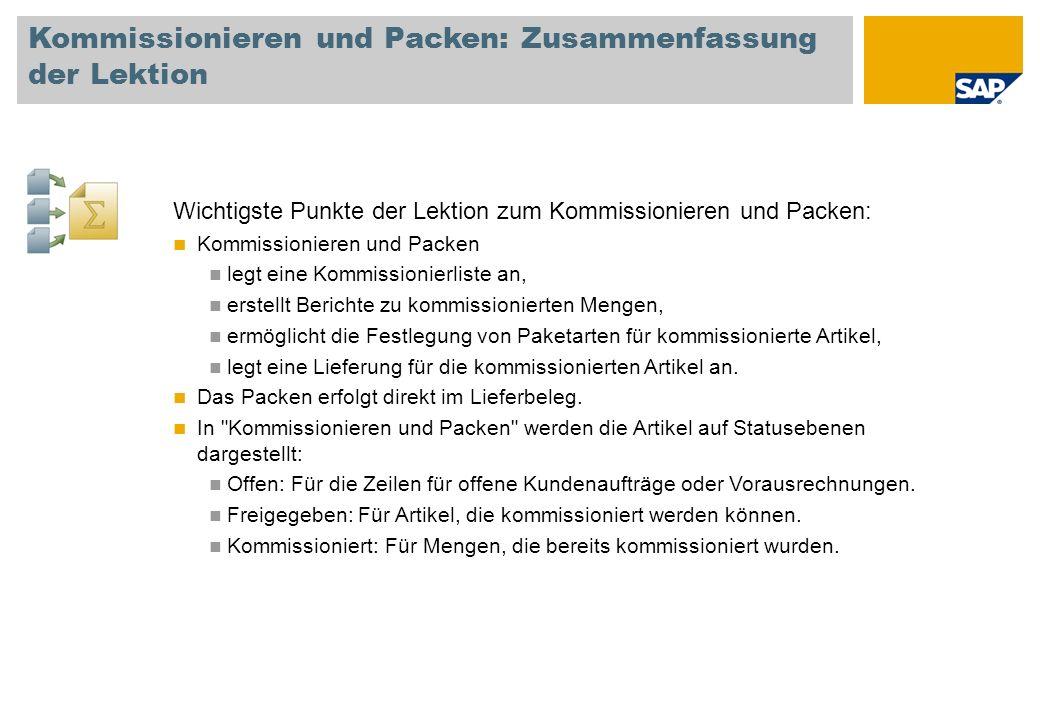 Kommissionieren und Packen: Zusammenfassung der Lektion Wichtigste Punkte der Lektion zum Kommissionieren und Packen: Kommissionieren und Packen legt