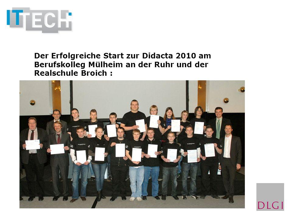 Der Erfolgreiche Start zur Didacta 2010 am Berufskolleg Mülheim an der Ruhr und der Realschule Broich :