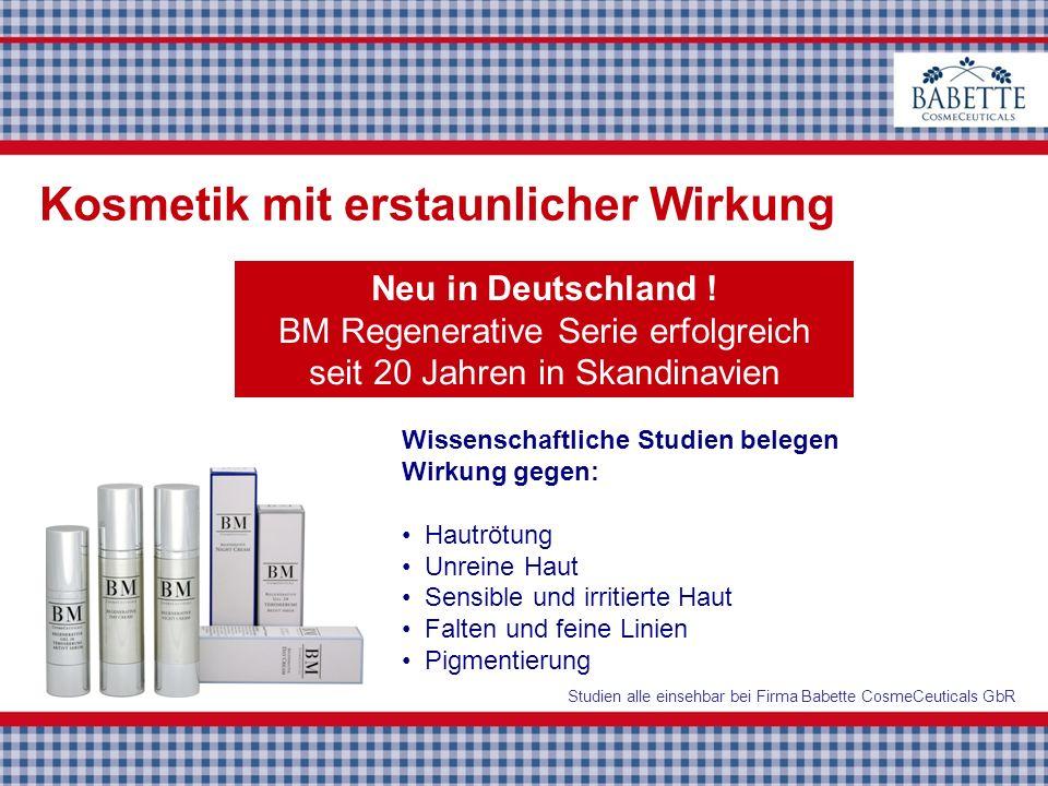 Neu in Deutschland ! BM Regenerative Serie erfolgreich seit 20 Jahren in Skandinavien Wissenschaftliche Studien belegen Wirkung gegen: Hautrötung Unre