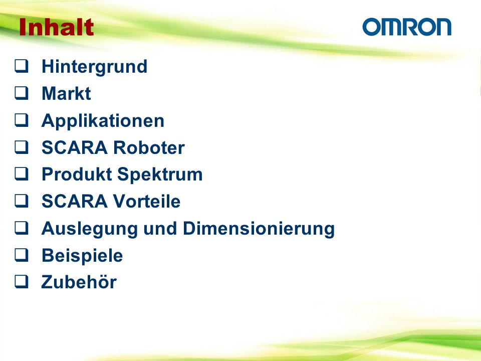 Omron ist als Hersteller bereits auf vielen Märkten eingeführt.