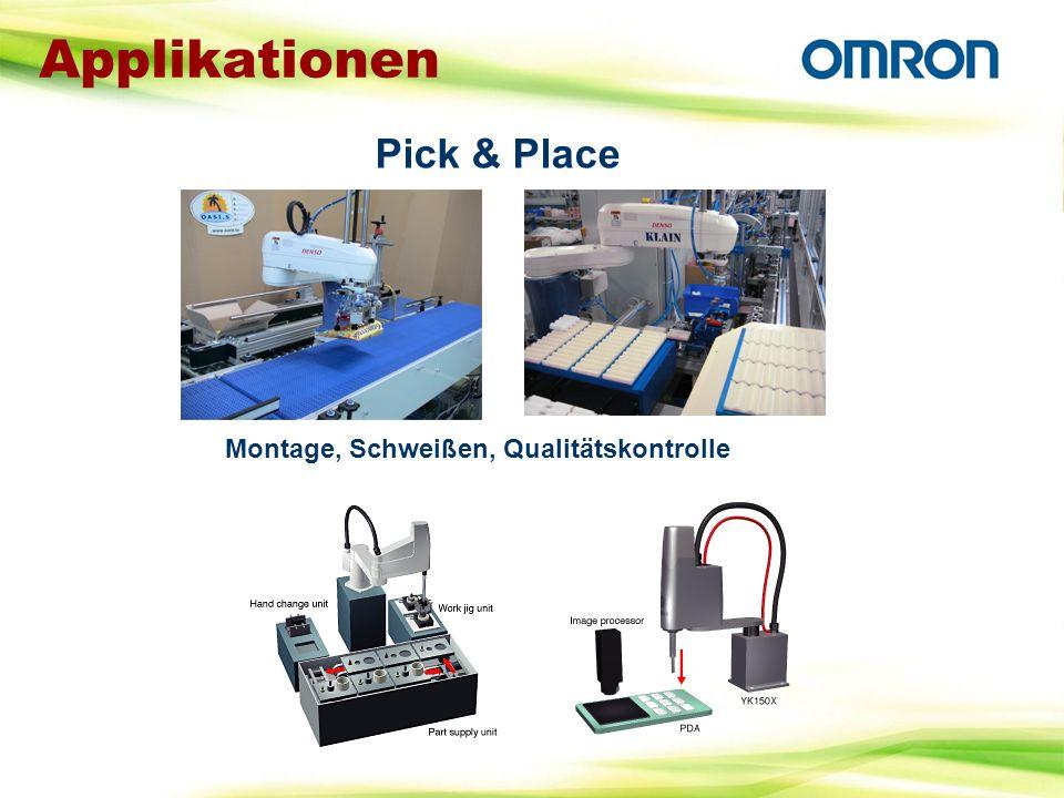 Applikationen Montage, Schweißen, Qualitätskontrolle Pick & Place
