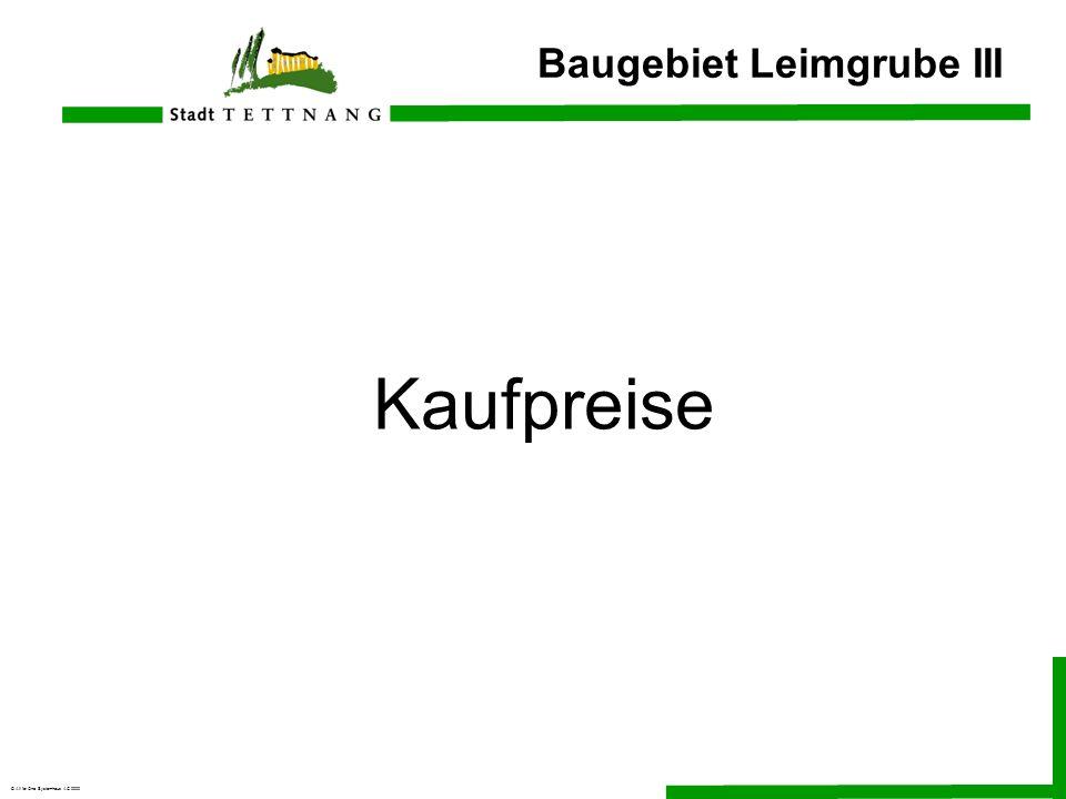 © All for One Systemhaus AG 2000 Baugebiet Leimgrube III Kaufpreise