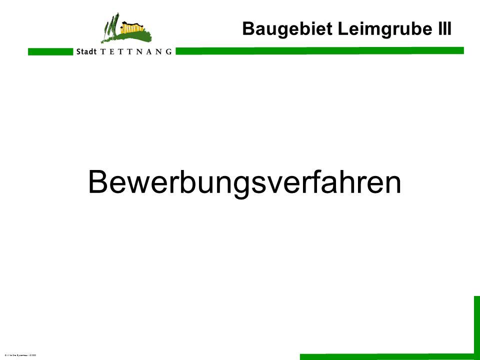 © All for One Systemhaus AG 2000 Baugebiet Leimgrube III Bewerbungsverfahren