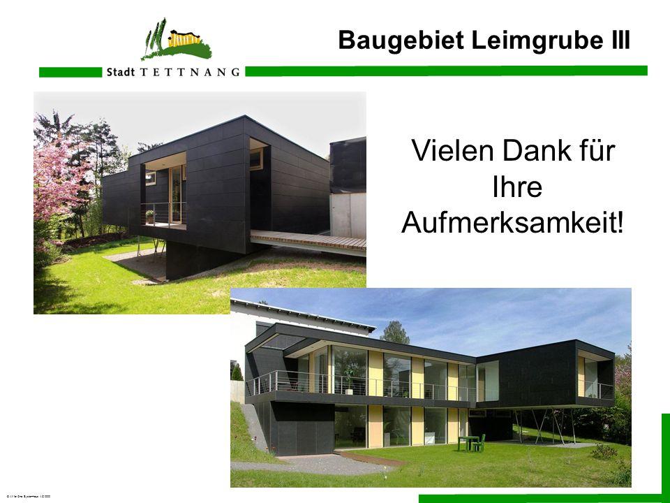 © All for One Systemhaus AG 2000 Baugebiet Leimgrube III Vielen Dank für Ihre Aufmerksamkeit!