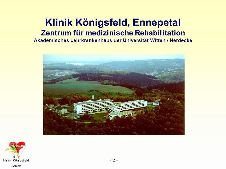Klinik Königsfeld Liebich - 2 - Klinik Königsfeld Liebich - 2 - Klinik Königsfeld, Ennepetal Zentrum für medizinische Rehabilitation Akademisches Lehr