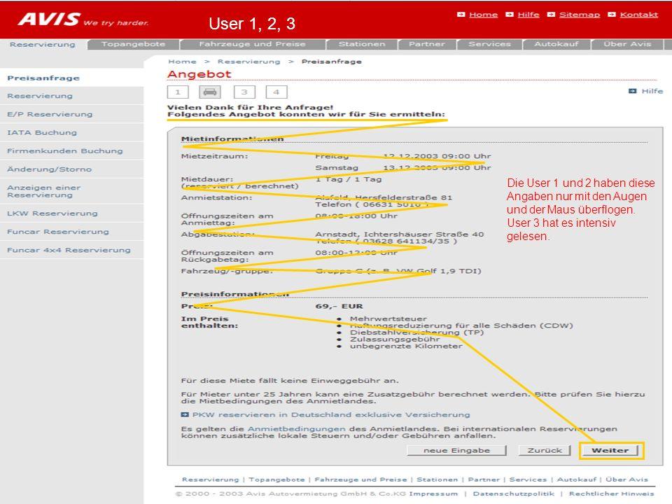 Die User 1 und 2 haben diese Angaben nur mit den Augen und der Maus überflogen.