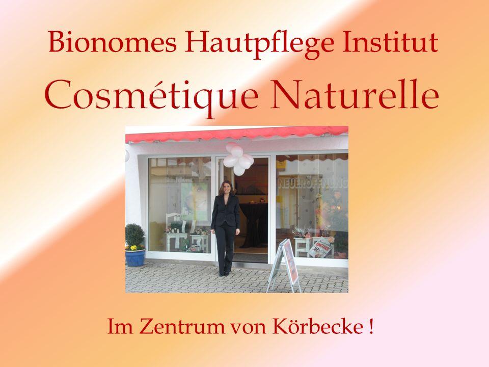 Im Zentrum von Körbecke ! Bionomes Hautpflege Institut