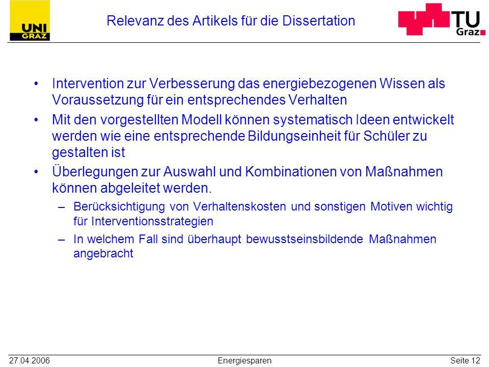 27.04.2006EnergiesparenSeite 12 Relevanz des Artikels für die Dissertation Intervention zur Verbesserung das energiebezogenen Wissen als Voraussetzung