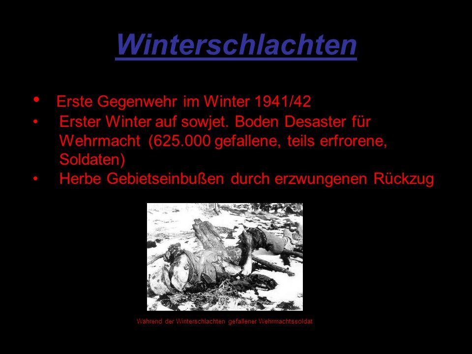 Winterschlachten Erste Gegenwehr im Winter 1941/42 Erster Winter auf sowjet.