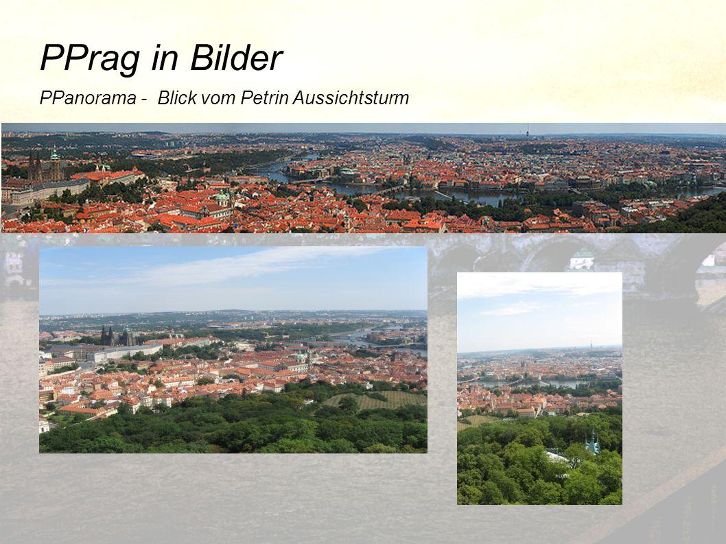 PPrag in Bilder PPanorama - Blick vom Petrin Aussichtsturm