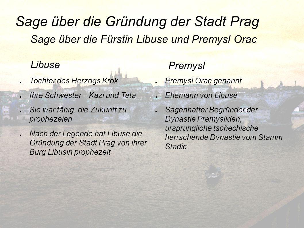 Sage über die Gründung der Stadt Prag Tochter des Herzogs Krok Ihre Schwester – Kazi und Teta Sie war fähig, die Zukunft zu prophezeien Nach der Legen