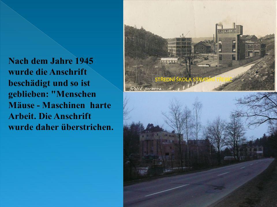 Nach dem Jahre 1945 wurde die Anschrift beschädigt und so ist geblieben: