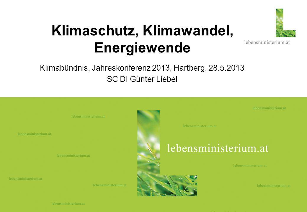 Seite 106.04.2014 Klimaschutz, Klimawandel, Energiewende Klimabündnis, Jahreskonferenz 2013, Hartberg, 28.5.2013 SC DI Günter Liebel