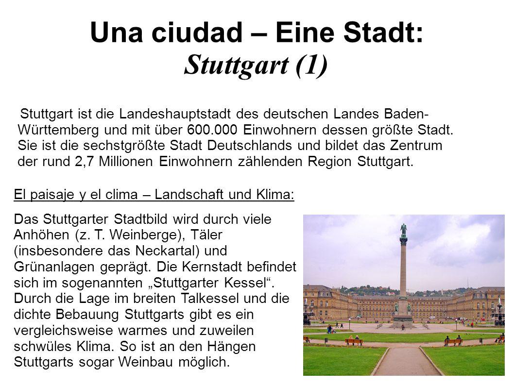 Una ciudad – Eine Stadt: Stuttgart (2) La inmigración – Immigration: Der Anteil der Bevölkerung mit Migrationshintergrund betrug 2007 40 %.