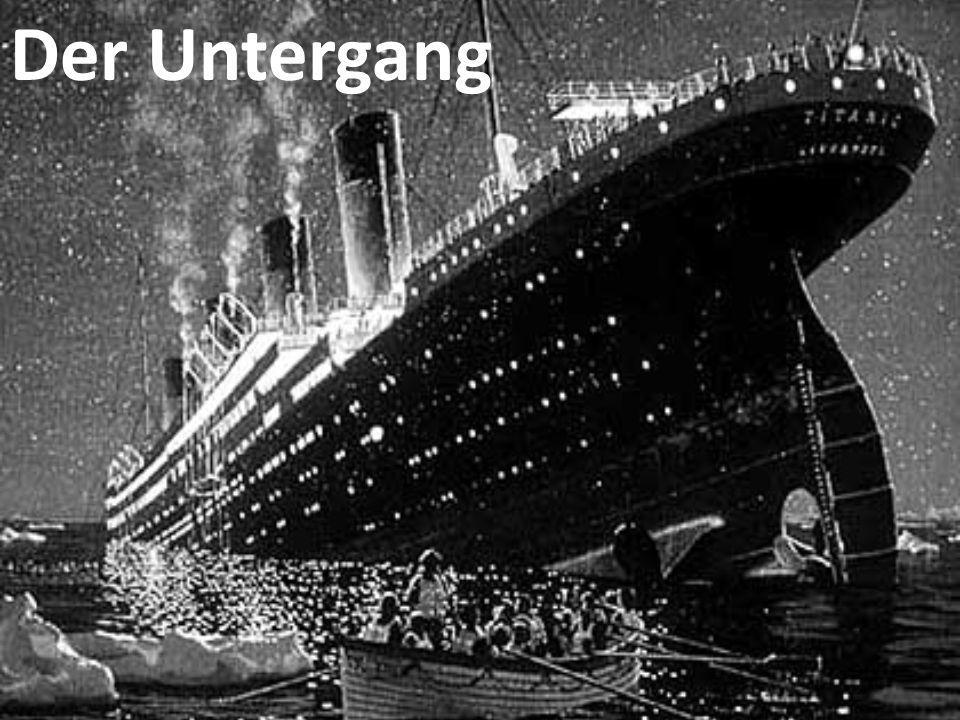 1. Die Kollision mit dem Eisberg 2. Die Evakuierung 3. Die Titanic sinkt