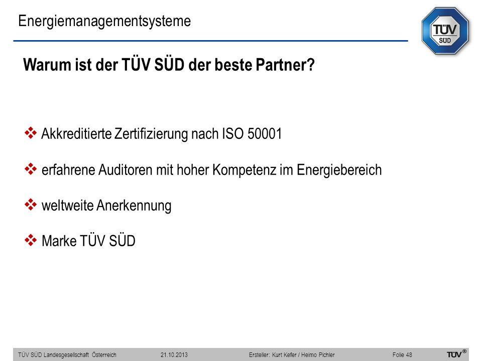 Energiemanagementsysteme Warum ist der TÜV SÜD der beste Partner? Akkreditierte Zertifizierung nach ISO 50001 erfahrene Auditoren mit hoher Kompetenz