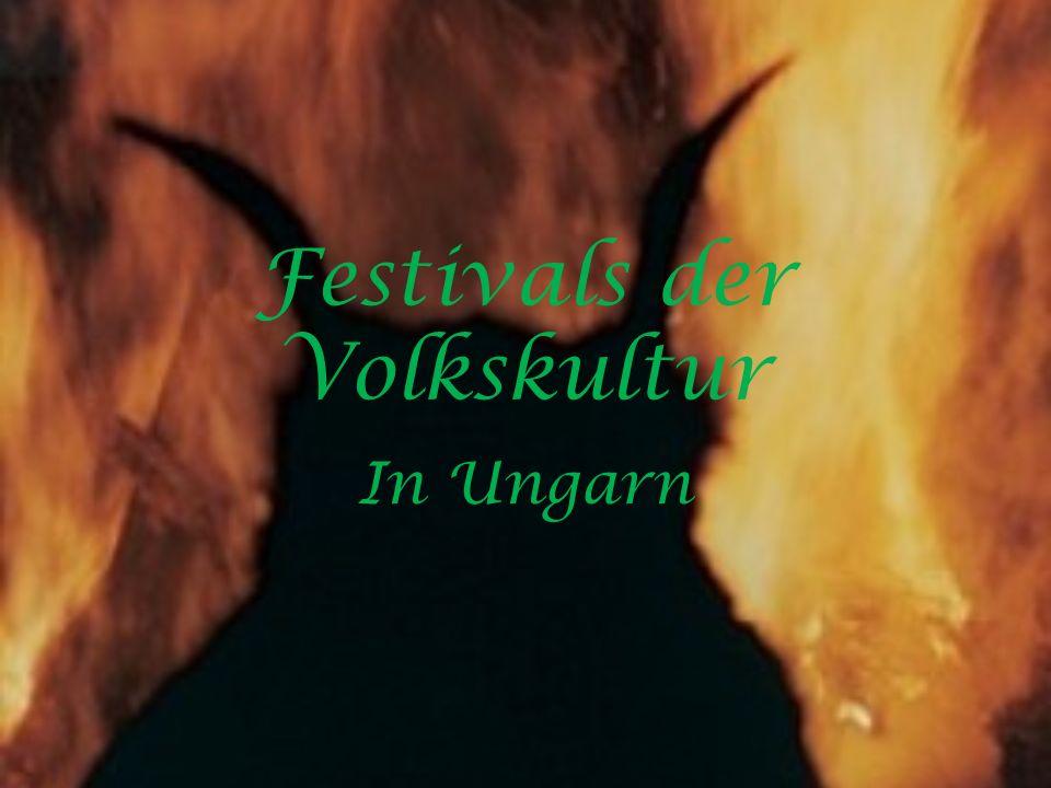 Festivals der Volkskultur In Ungarn