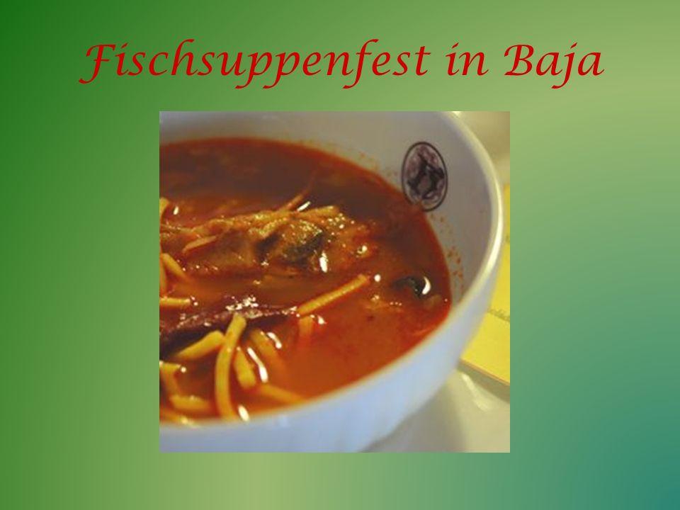 Fischsuppenfest in Baja