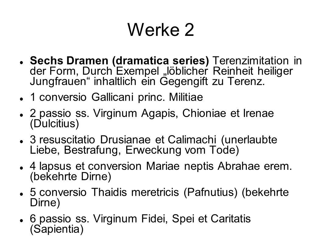 Werke 2 Sechs Dramen (dramatica series) Terenzimitation in der Form, Durch Exempel löblicher Reinheit heiliger Jungfrauen inhaltlich ein Gegengift zu
