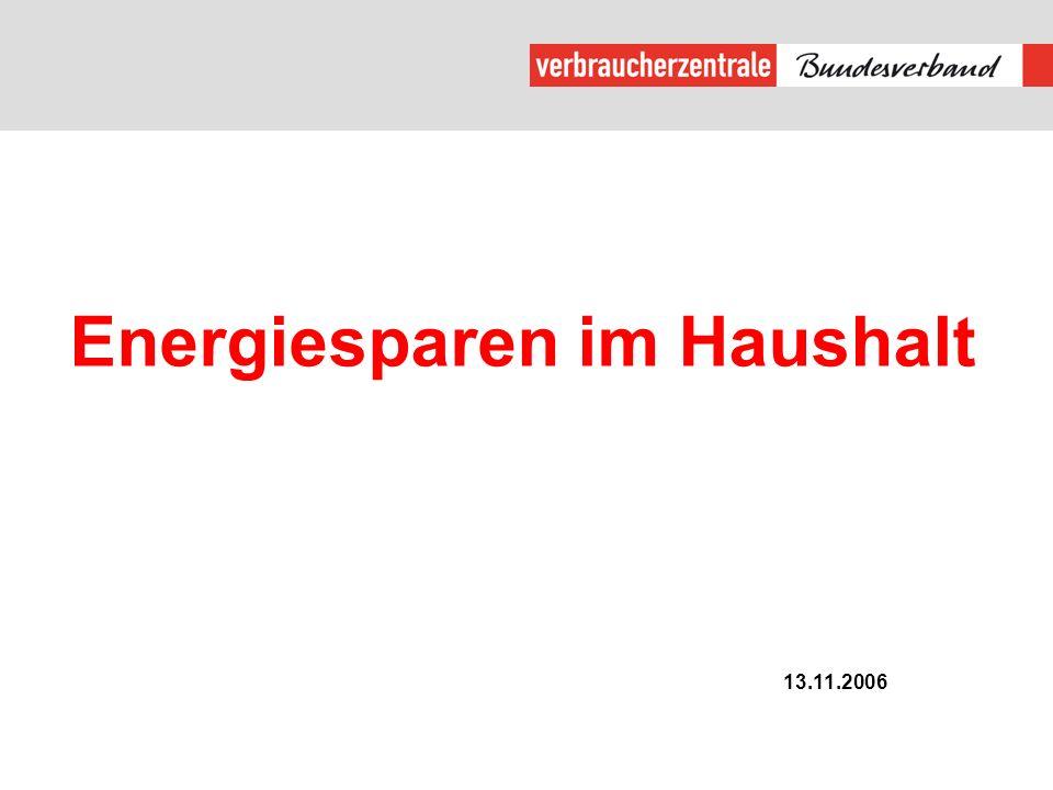 Energiesparen im Haushalt 13.11.2006