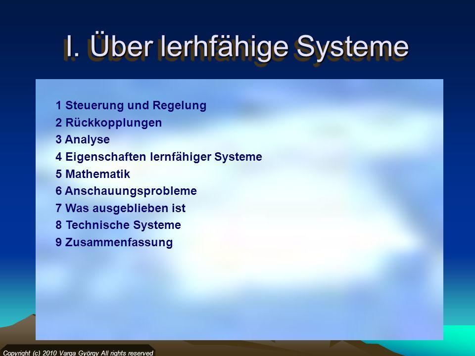 4.Wann ist ein System lerfähig. Wann ist ein System lernfähig.