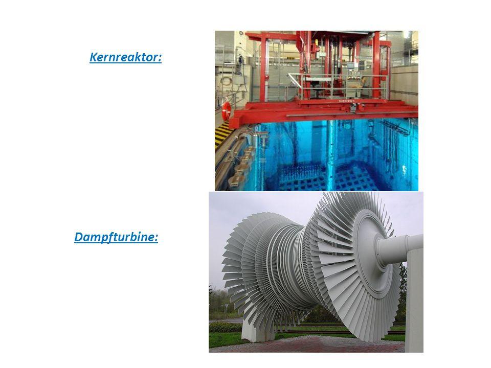Kernreaktor: Dampfturbine: