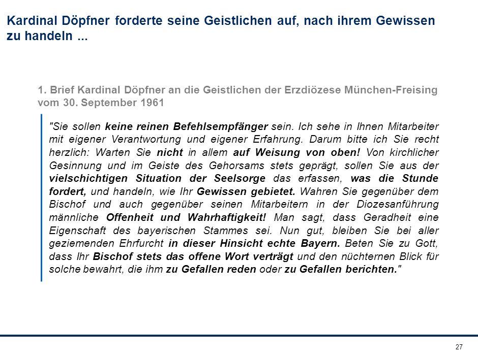 27 Kardinal Döpfner forderte seine Geistlichen auf, nach ihrem Gewissen zu handeln...
