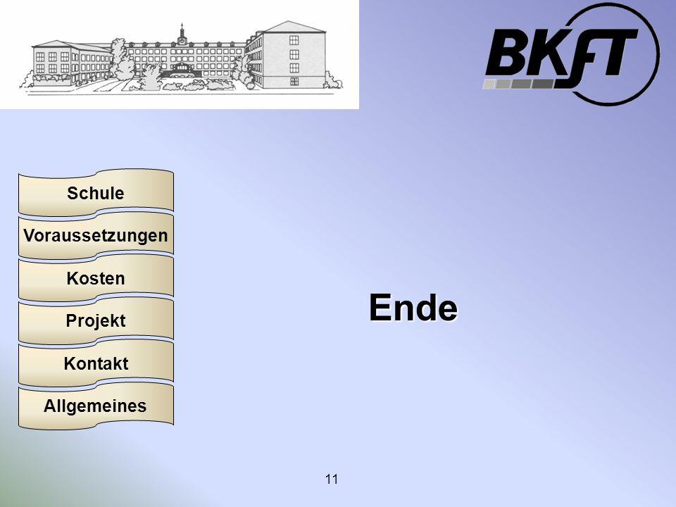 Voraussetzungen Schule Projekt Kosten Kontakt Allgemeines 11 Ende
