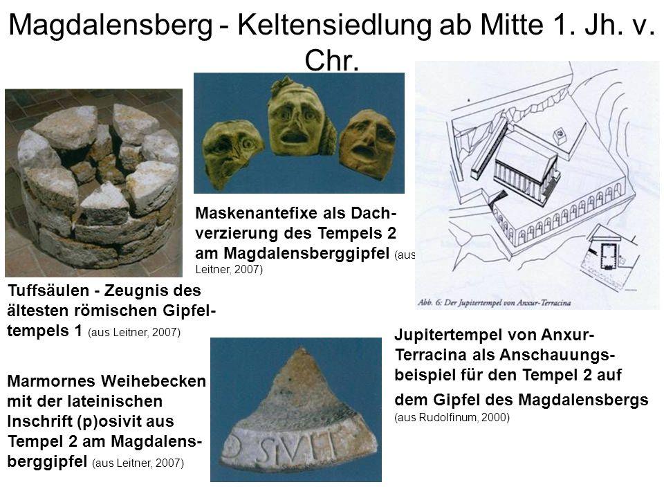 Magdalensberg - Keltensiedlung ab Mitte 1. Jh. v. Chr. Maskenantefixe als Dach- verzierung des Tempels 2 am Magdalensberggipfel (aus Leitner, 2007) Ma