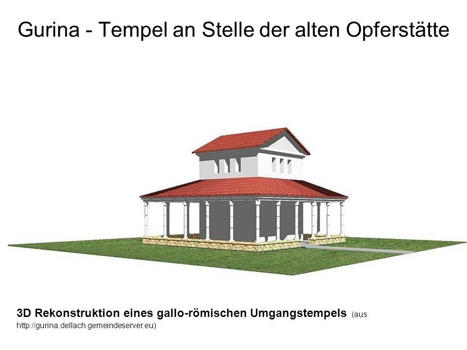 Gurina - Tempel an Stelle der alten Opferstätte 3D Rekonstruktion eines gallo-römischen Umgangstempels (aus http://gurina.dellach.gemeindeserver.eu)