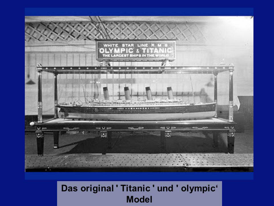 Das original Titanic und olympic Model