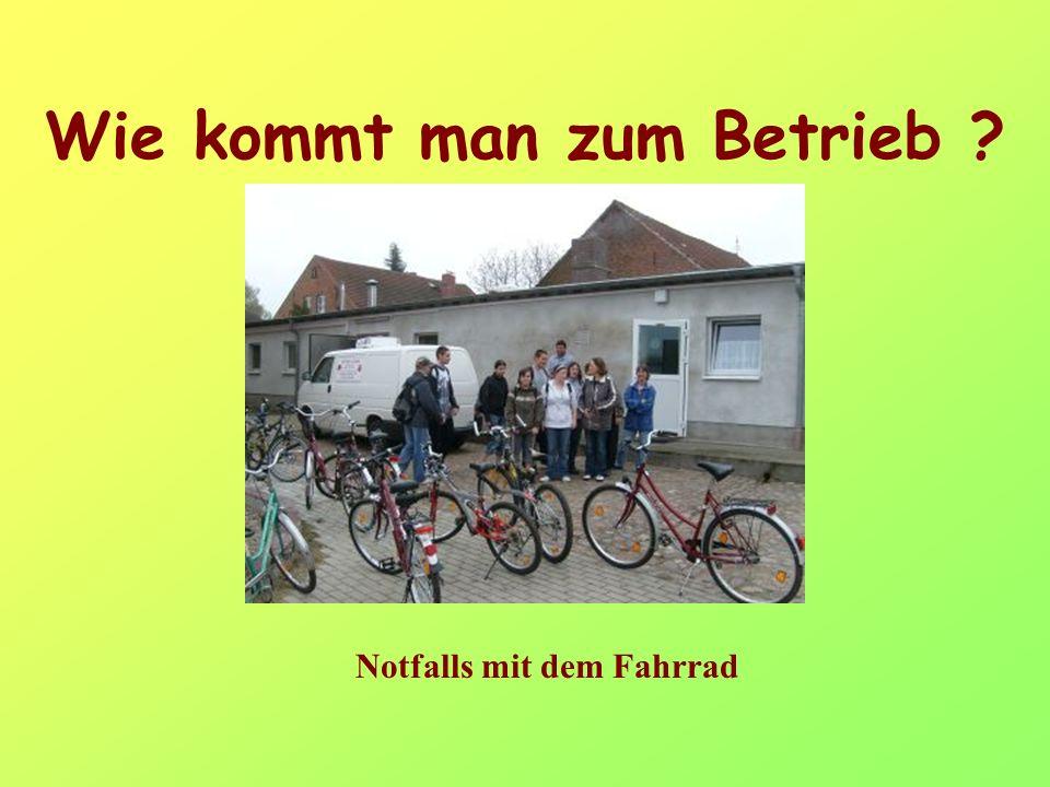 Wie kommt man zum Betrieb Notfalls mit dem Fahrrad