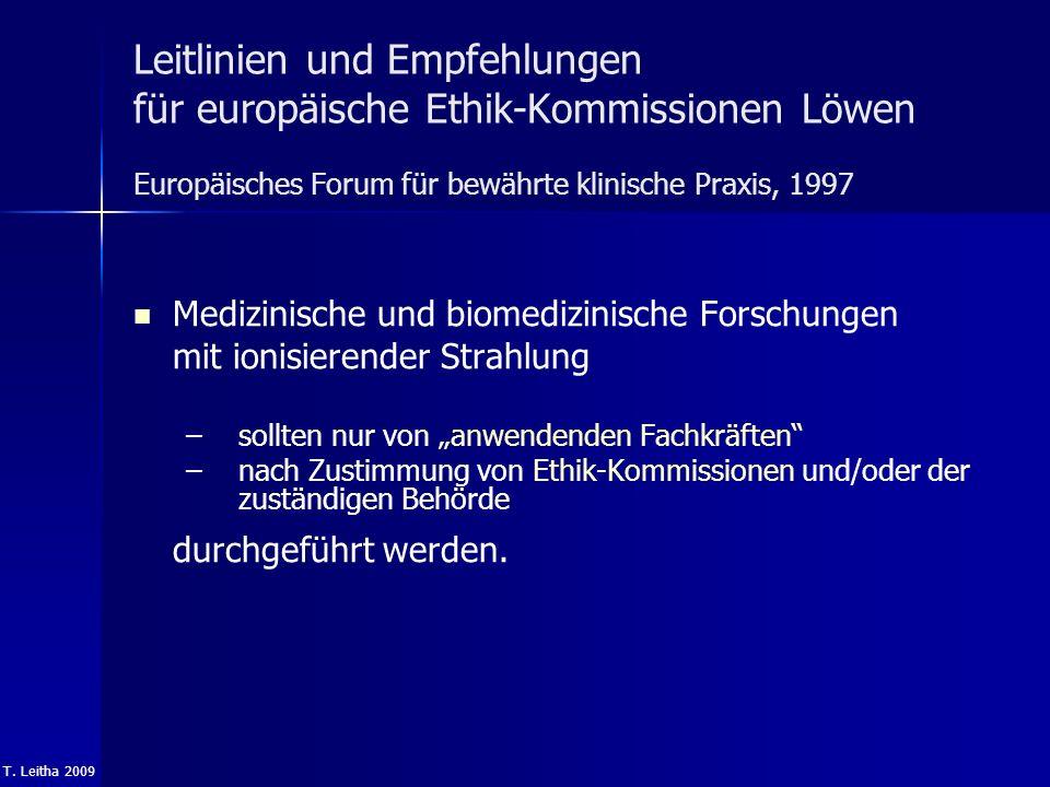 T. Leitha 2009 Leitlinien und Empfehlungen für europäische Ethik-Kommissionen Löwen Europäisches Forum für bewährte klinische Praxis, 1997 Medizinisch