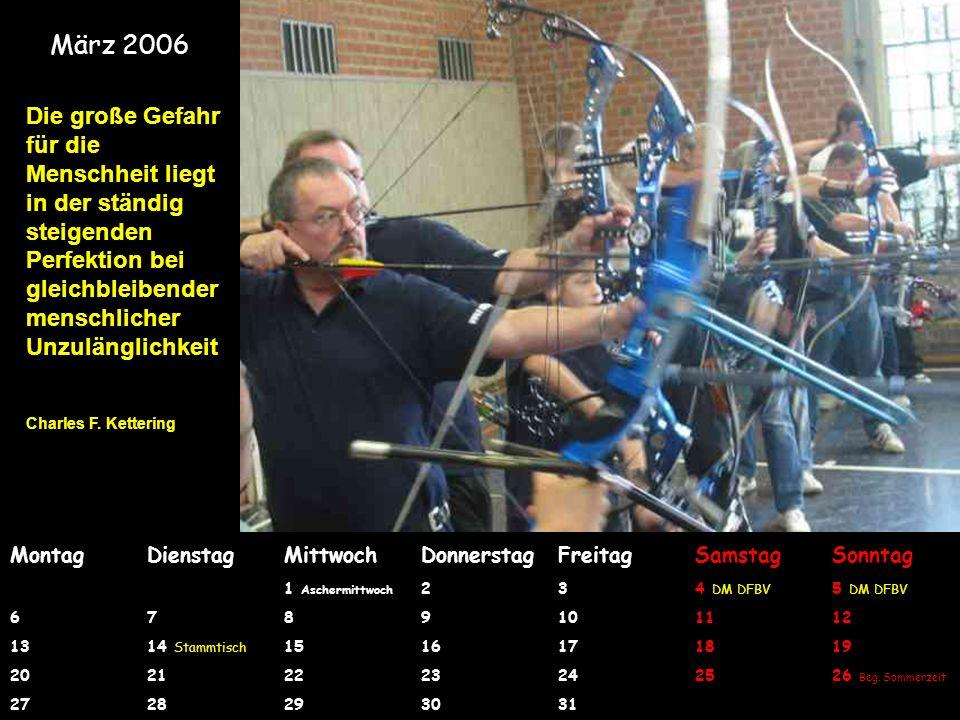 Ein glückliches, erfolgreiches und gesundes Jahr 2006 Wünscht die Bogensportabteilung des FC Pech Der Jahreskalender 2006 wurde erstellt von Günter Hellwig, Abt.