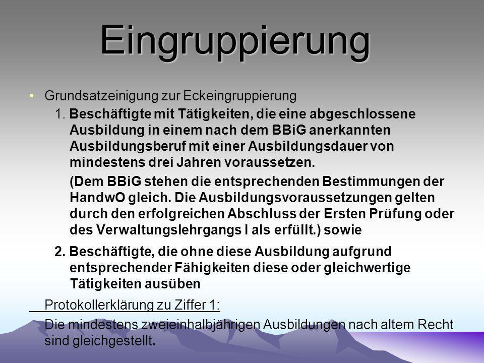 Eingruppierung Grundsatzeinigung zur Eckeingruppierung 1.