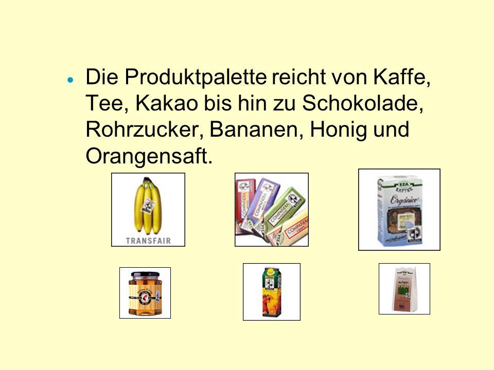 Wie finanziert sich Trans Fair? - Lizenzgebühren - Mitgliedsbeiträge - Erlös aus den verkauften Produkten - Spenden