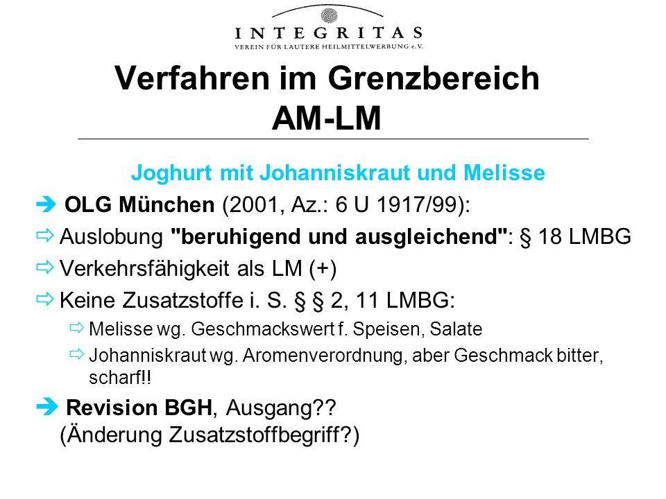 Verfahren im Grenzbereich AM-LM Joghurt mit Johanniskraut und Melisse OLG München (2001, Az.: 6 U 1917/99): Auslobung
