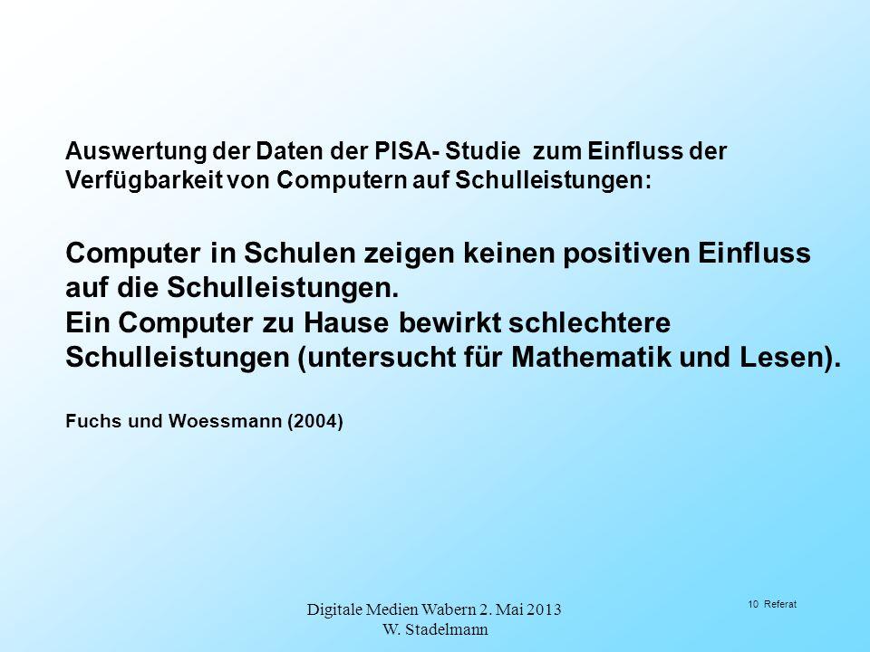 Auswertung der Daten der PISA- Studie zum Einfluss der Verfügbarkeit von Computern auf Schulleistungen: Computer in Schulen zeigen keinen positiven Ei