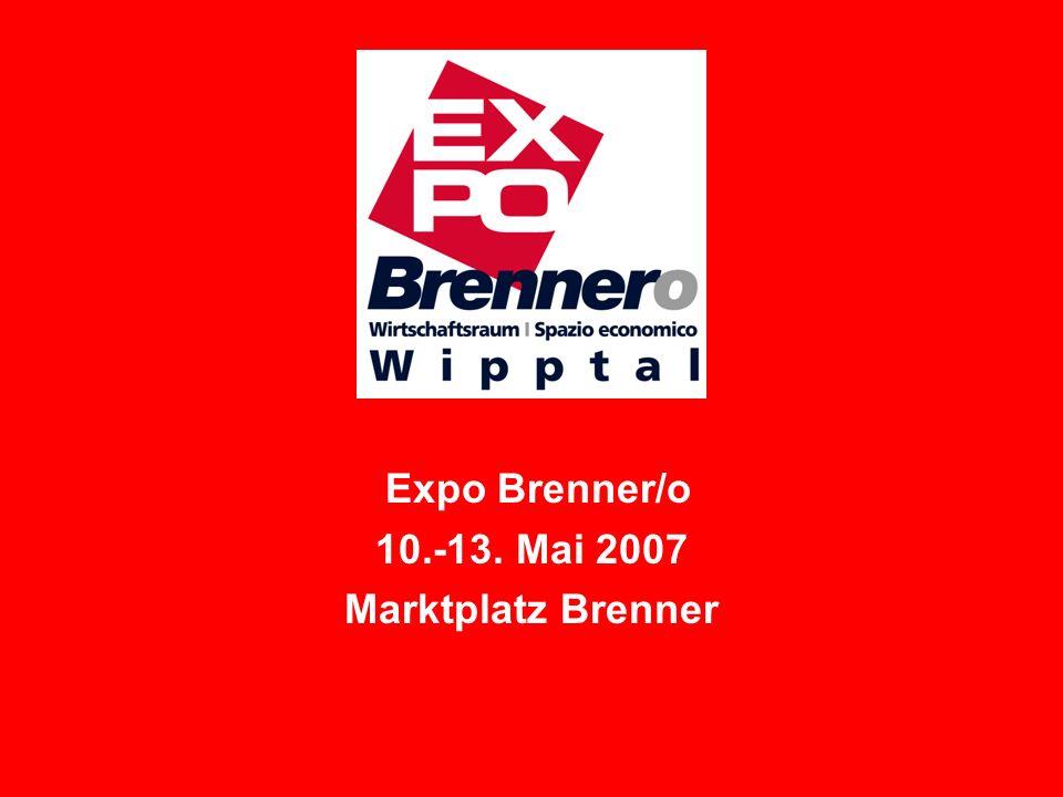 Expo Brenner/o 10.-13. Mai 2007 Marktplatz Brenner