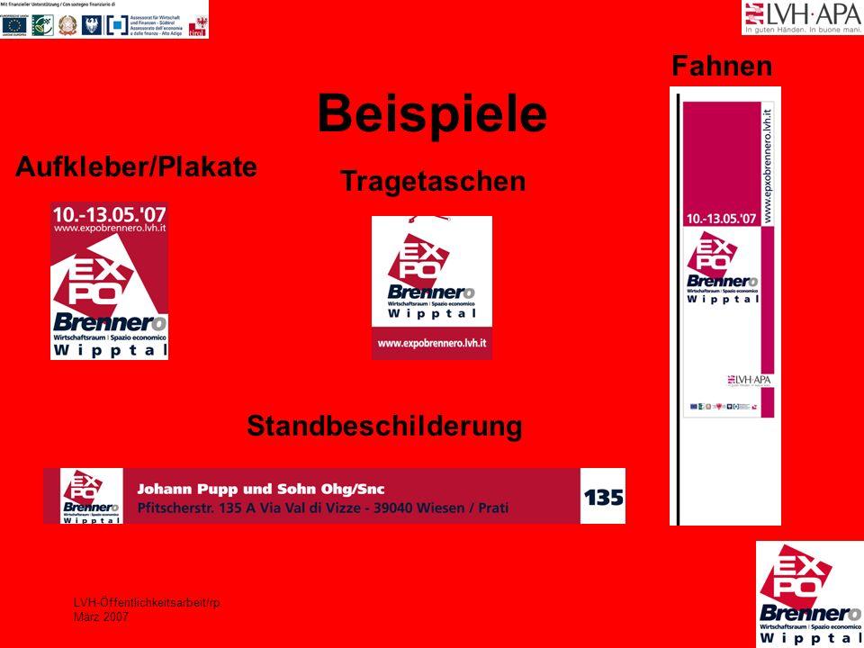 LVH-Öffentlichkeitsarbeit/rp März 2007 Beispiele Aufkleber/Plakate Fahnen Standbeschilderung Tragetaschen