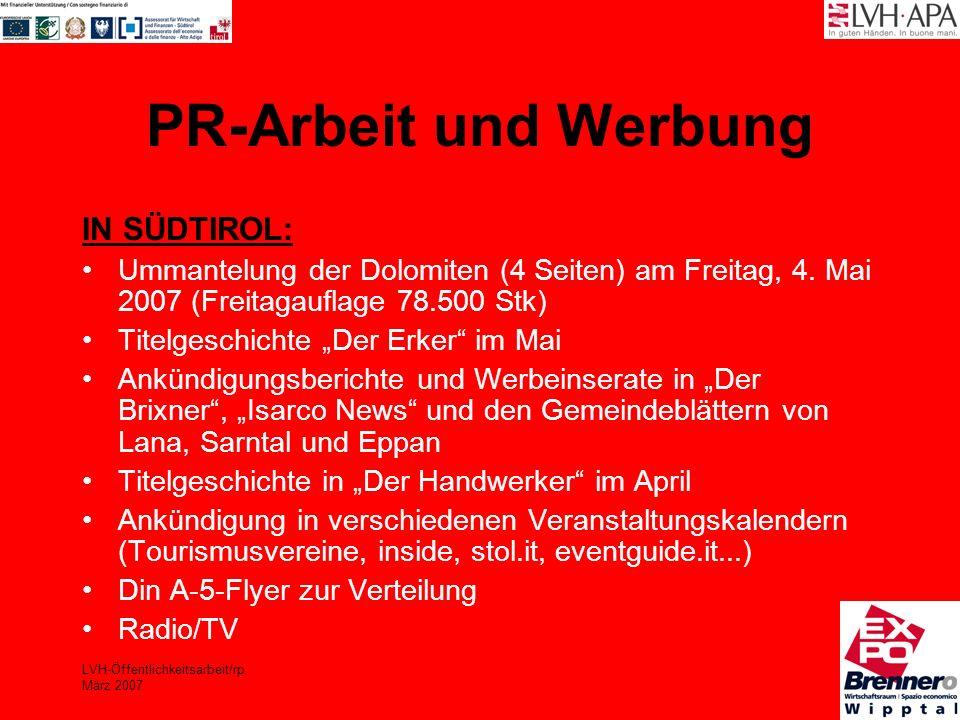 LVH-Öffentlichkeitsarbeit/rp März 2007 PR-Arbeit und Werbung IN SÜDTIROL: Ummantelung der Dolomiten (4 Seiten) am Freitag, 4. Mai 2007 (Freitagauflage