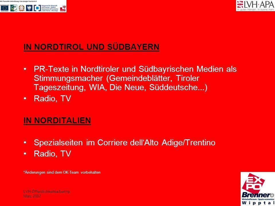 LVH-Öffentlichkeitsarbeit/rp März 2007 IN NORDTIROL UND SÜDBAYERN PR-Texte in Nordtiroler und Südbayrischen Medien als Stimmungsmacher (Gemeindeblätte
