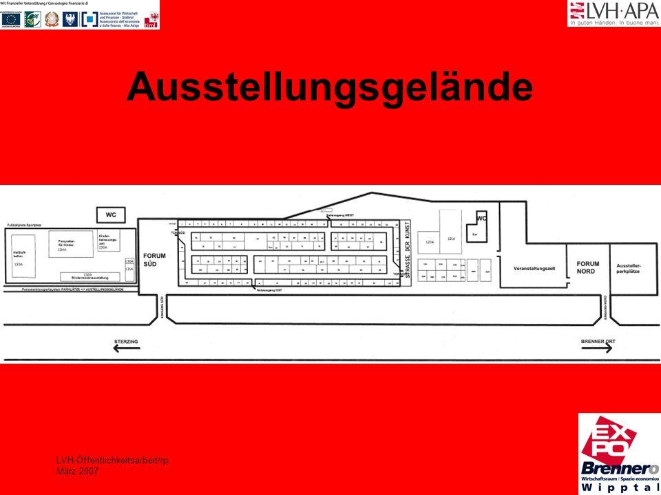 LVH-Öffentlichkeitsarbeit/rp März 2007 Ausstellungsgelände