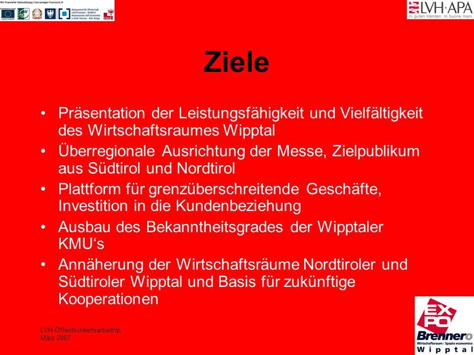 LVH-Öffentlichkeitsarbeit/rp März 2007 Maßnahmen Organisation einer Ausstellung bzw.