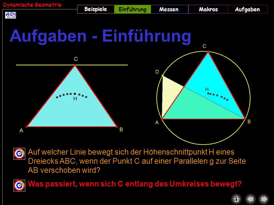 Dynamische Geometrie Beispiele MessenMakrosAufgabenEinführung Auf welcher Linie bewegt sich der Höhenschnittpunkt H eines Dreiecks ABC, wenn der Punkt