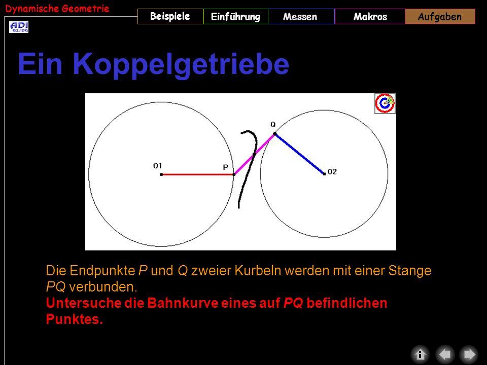 Dynamische Geometrie Beispiele MessenMakrosAufgabenEinführungAufgaben Die Endpunkte P und Q zweier Kurbeln werden mit einer Stange PQ verbunden. Unter