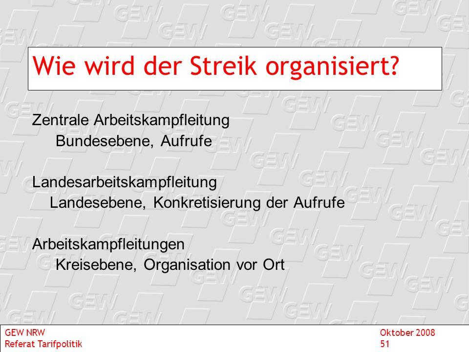Wie wird der Streik organisiert? Zentrale Arbeitskampfleitung Bundesebene, Aufrufe Landesarbeitskampfleitung Landesebene, Konkretisierung der Aufrufe