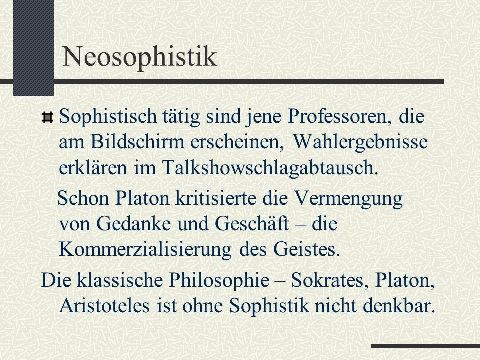 Kritik Die Sophistik wurde oft kritisiert und durch Komödien abgewertet. Plato behandelte die Sophisten geringschätzig, er kritisierte, dass die Philo
